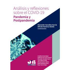 Análisis y reflexiones sobre el COVID-19. Pandemia y postpandemia