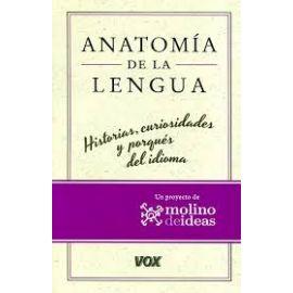 Anatomía de la Lengua Historias y Curiosidades del Español