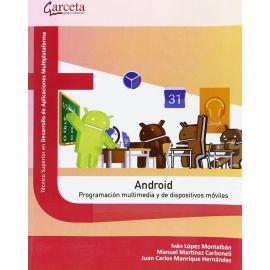 Android. Programación multimedia y de dispositivos móviles