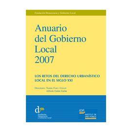 Anuario del Gobierno Local 2007. Los Retos del Derecho Urbanístico Local en el Siglo XXI.