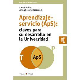 Aprendizaje-servicio (APS) Claves para su desarrolo en la Universidad