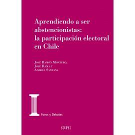 Aprendiendo a ser abstencionistas: la participación electoral en Chile