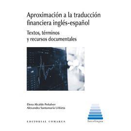 Aproximación a la traducción financiera inglés-español. Textos, términos y recursos documentales