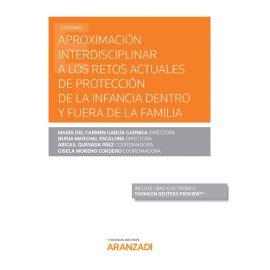 Aproximación interdisciplinar a los retos actuales de protección de la infancia dentro y fuera de la familia