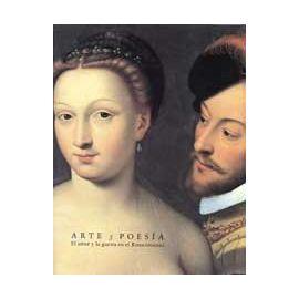 Arte y Poesía. El Amor y la Guerra en el Renacimiento.