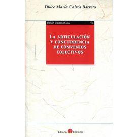 Articulación y Concurrencia de Convenios Colectivos