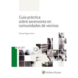 Guía Práctica sobre Ascensores en Comunidades de Vecinos
