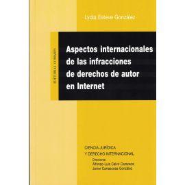 Aspectos Internacionales de las Infracciones de Derechos de Autor en Internet