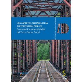 Aspectos Sociales en la Contratación Pública Guía Práctica para Entidades del Tercer Sector Social
