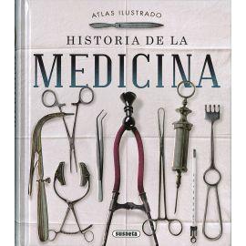 Atlas ilustrado Historia de la Medicina