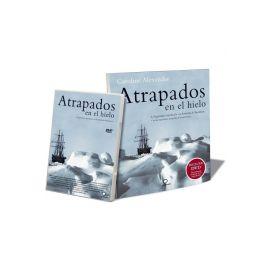 Atrapados en el Hielo + DVD Pack La Legendaria Expedición a la Antártida de Shackleton
