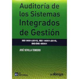 Auditoría de los Sistemas Integrados de Gestión                                                      ISO 9001:2015, ISO 14001:2015, ISO/DIS 45001