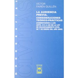 Audiencia Previa. Consideraciones Teórico-Prácticas. Comentarios a los Art. 414 a 430 de la Ley de Enjuiciamiento
