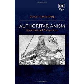 Authoritarianism: Constitutional Perspectives