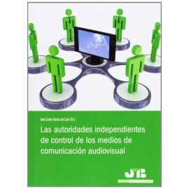 Autoridades Independientes de Control de los Medios de Comunicación Audiovisual