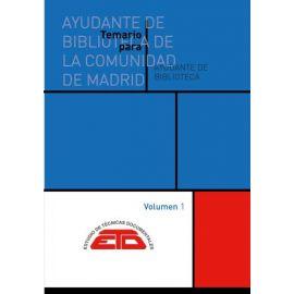 Temario para ayudante de Biblioteca de la Comunidad de Madrid 2 Vols.