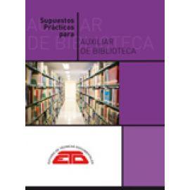 Supuestos Prácticos para Auxiliar de Biblioteca