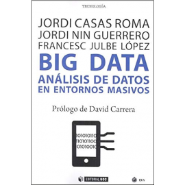 Big data. Análisis de datos en entornos masivos.