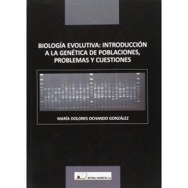 Biología evolutiva: introducción a la genética de poblaciones, problemas y cuestiones