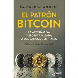 Patrón Bitcoin. La alternativa descentralizada a los bancos centrales