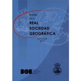 Boletín de la Real Sociedad Geográfica, Tomo CLII, 2017