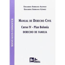 Manual de Derecho Civil. Curso IV. Plan Bolonia. Derecho de Familia