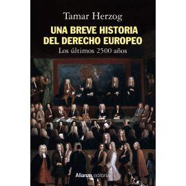 Una breve historia del derecho europeo. Los últimos 2500 años
