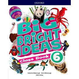 Big Bright Ideas 6.  Classs Book