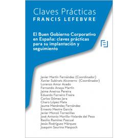 Buen gobierno corporativo en España: claves prácticas para su implantación y seguimiento