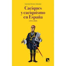 Caciques y Caciquismo en España ( 1834-2020 )