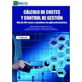 Cálculo de costes y control de gestión. 2021 Más de 100 casos y cuestiones de aplicación práctica