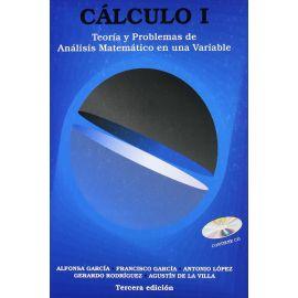 Calculo I. Teoría y Problemas de Análisis Matemático en una Variable. 3ª Ed. + CD-ROM.