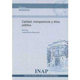 Calidad, Transparencia y Etica Pública
