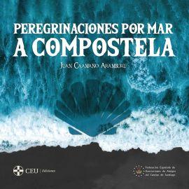 Peregrinaciones por Mar a Compostela