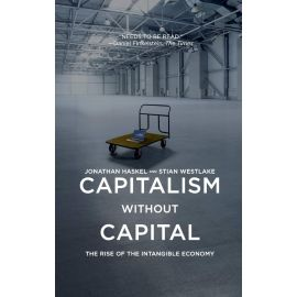 Capitalism without capital. The Rise of the Intangible Economy