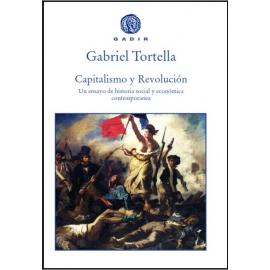 Capitalismo y Revolución. Un Ensayo de Historia Social y Económica Contemporánea