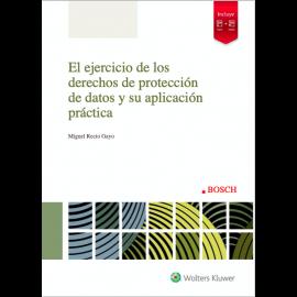 Ejercicios de los derechos de protección de datos y su aplicación práctica