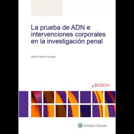 Prueba de ADN e intervenciones corporales en la investigación penal