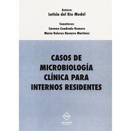 Casos de Microbiología Clínica para Internos Residentes