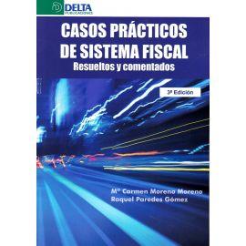 Casos Prácticos de Sistema Fiscal 2017. Resueltos y Comentados