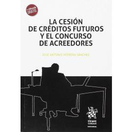 Cesión de Créditos Futuros y el Concurso de Acreedores