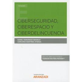 Ciberseguridad, Ciberespacio y Ciberdelincuencia