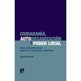 Ciudadanía, autoorganización y poder local. Una aproximación desde la teoría de sistemas