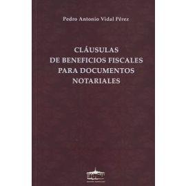Cláusulas de Beneficios Fiscales para Documentos Notariales