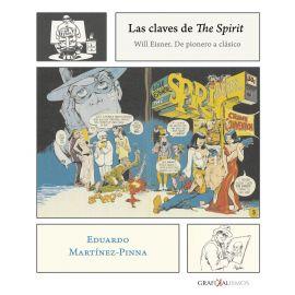 Claves de The Spirit Will Eisner. De Pionero a Clásico