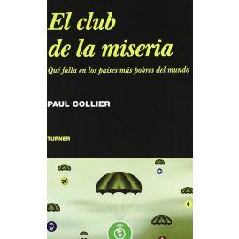 Club de la Miseria, El Qué Falla en los Países más Pobres del Mundo