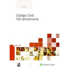 Código Civil: 130 aniversario