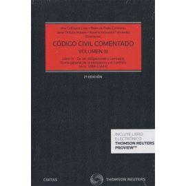 Código Civil Comentado Tomo III. 2016.                                                               (Arts. 1088 a 1444) Libro IV de las Obligaciones y Contratos. Obligaciones