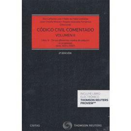 Código Civil Comentado Tomo II. (Arts. 609 a 1087) Libro III-de los Diferentes Modos de Adquirir la Propiedad