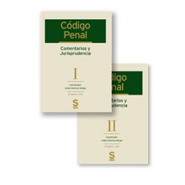 Código Penal. Comentarios y Jurisprudencia. 2 Tomos